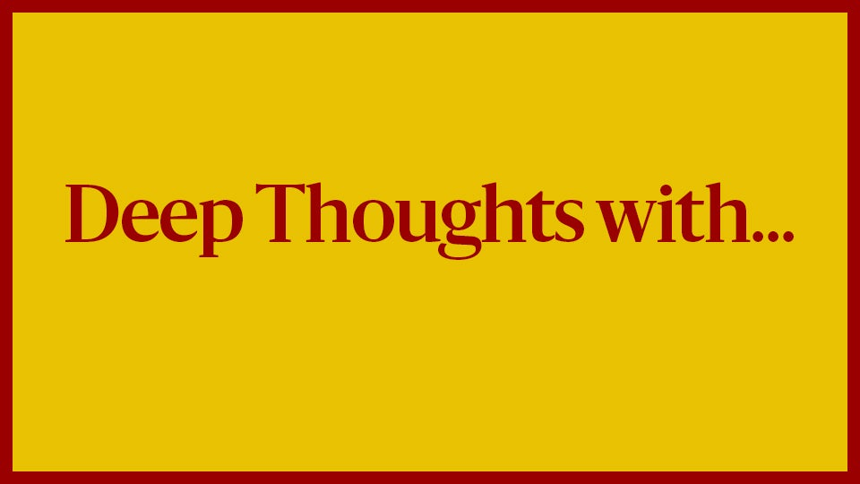 DeepThoughts.jpg