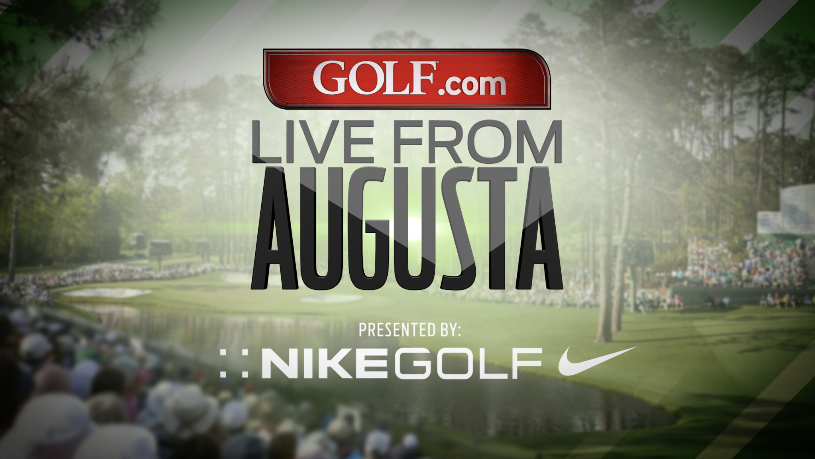 GOLF.com LIVE FROM AUGUSTA.png