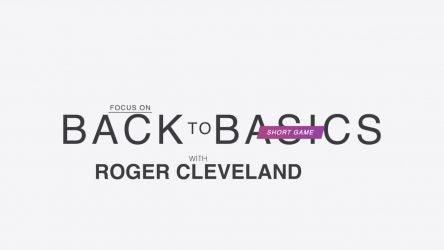 Roger Cleveland short game tips