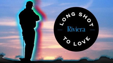 Long Shot to Love: Riviera