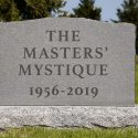 Masters mystique is dead: It was a good run.