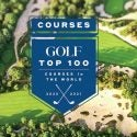 GOLF's Top 100 Courses in the World 2020-2021