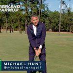 Mike Hunt Weekend Warmup