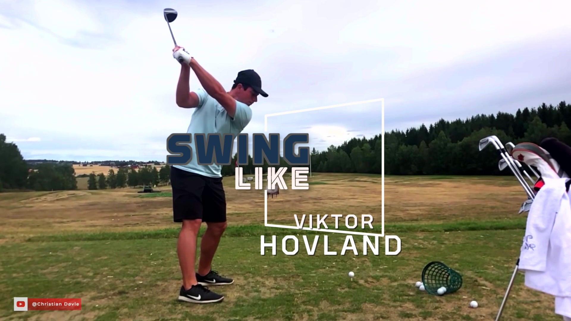 Swing Like: Viktor Hovland