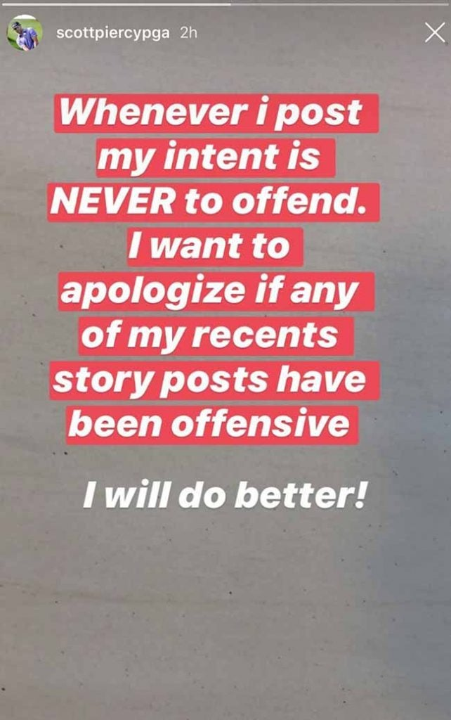 Scott Piercy posted the following apology to his Instagram account on Tuesday morning.
