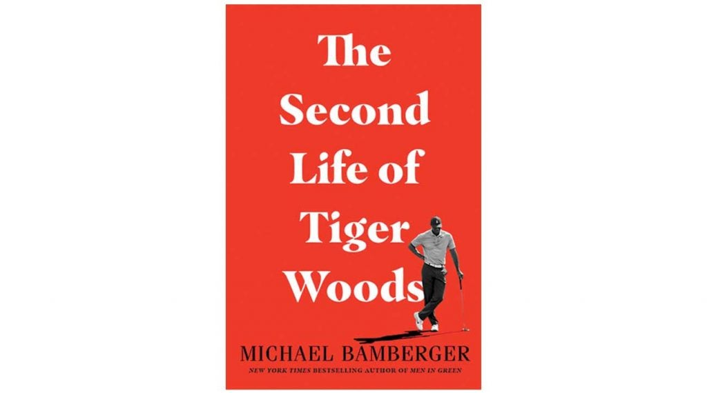 Michael Bamberger's book, The Second Life of Tiger Woods, is available now.