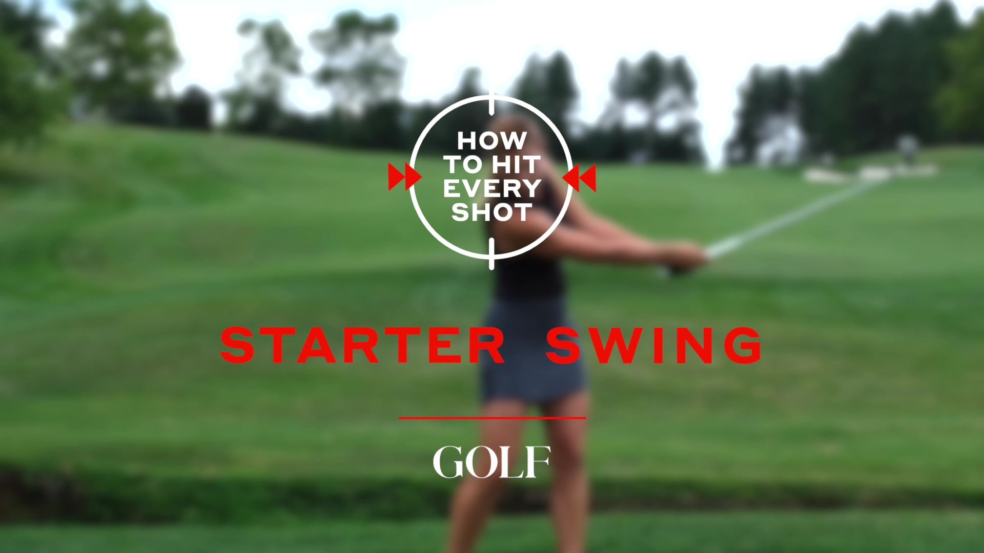 How To Hit Every Shot: Starter Swing