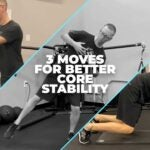 Ryan Blackburn demonstrates three exercise to build better core stability.